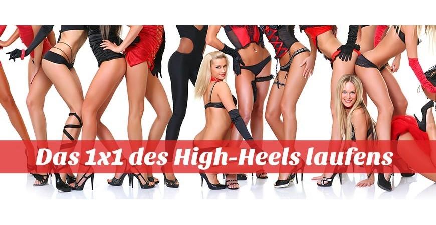 High Heels - laufen will gelernt sein